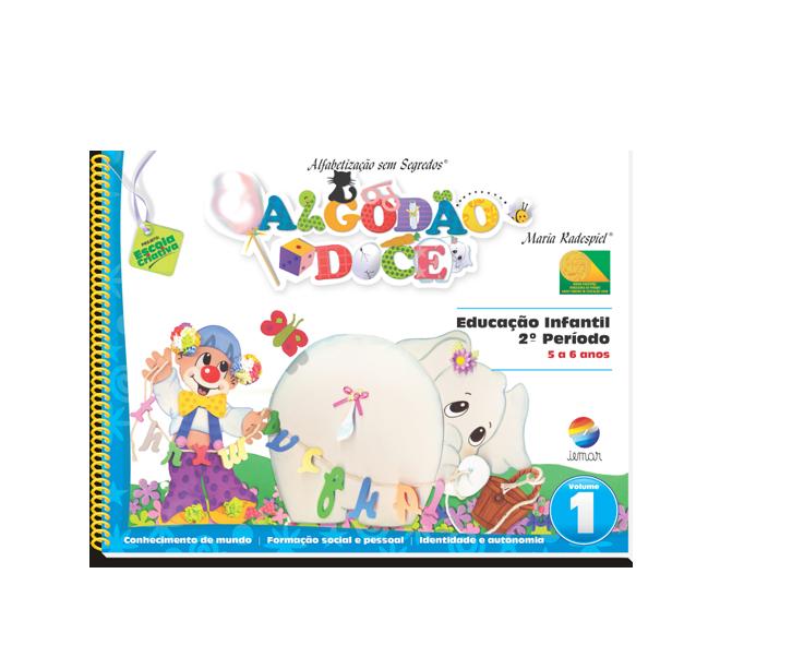 Algodão Doce – Educação Infantil   Coleção: 8 livros, 2 CDs
