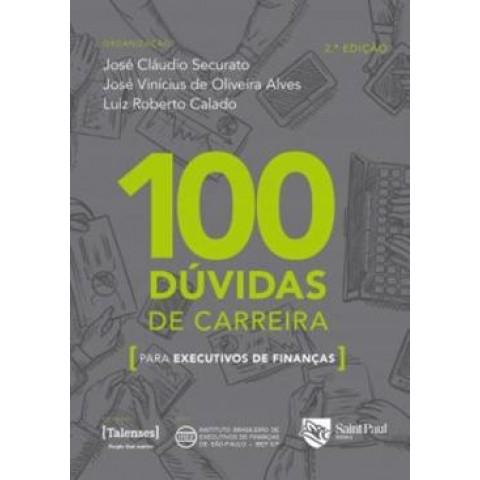 100 Duvidas De Carreira Para Executivos De Financas - 2ª Ed568247.9