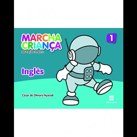 Marcha Criança - Educação Infantil - Inglês - Volume 1 - Livro do Aluno