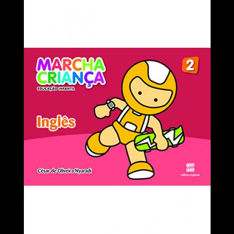 Marcha Criança - Educação Infantil - Inglês - Volume 2 - Livro do Aluno