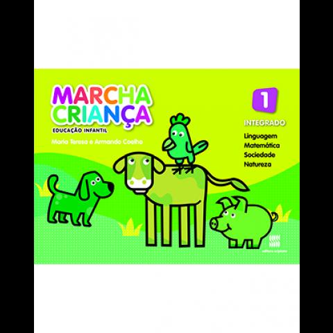 Marcha Criança - Educação Infantil - Livro Integrado do Aluno - Volume 1 (3 anos)