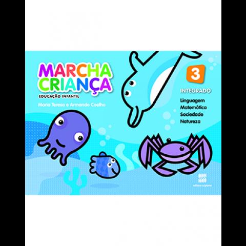 Marcha Criança - Educação Infantil - Livro Integrado do Aluno - Volume 3 (5 anos)