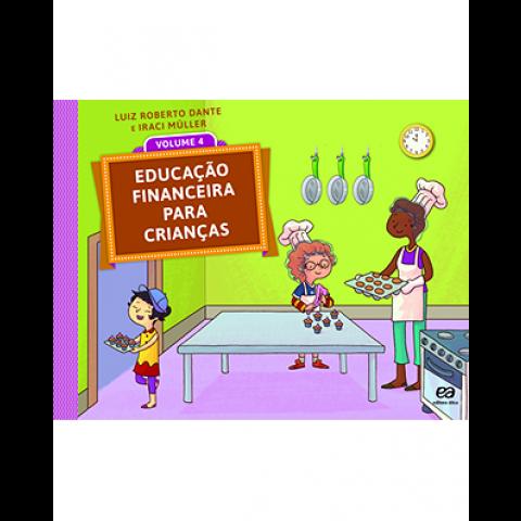 Educação Financeira para Crianças - Volume 4
