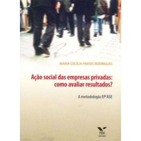 Acao Social Das Empresas Privadas: Como Avaliar Resultados?157273.2