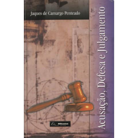 Acusacao, Defesa E Julgamento110999.5
