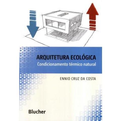Arquitetura Ecologica - Condicionamento Termico Natural109330.4