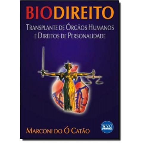 Biodireito - Transplante De Orgaos Humanos E Direitos De Personalidade107879.8
