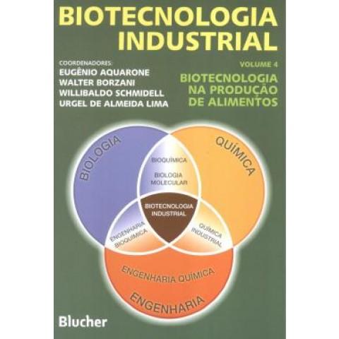 Biotecnologia Industrial 4 - Biotecnologia Na Producao De Alimentos109576.5