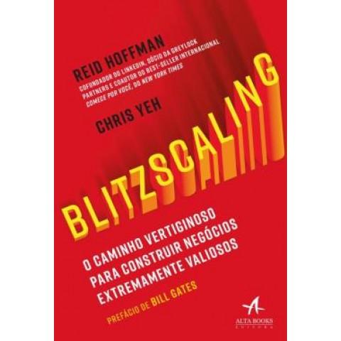 Blitzscaling - O Caminho Vertiginoso Para Construir Negocios Extremamente Valiosos569757.3