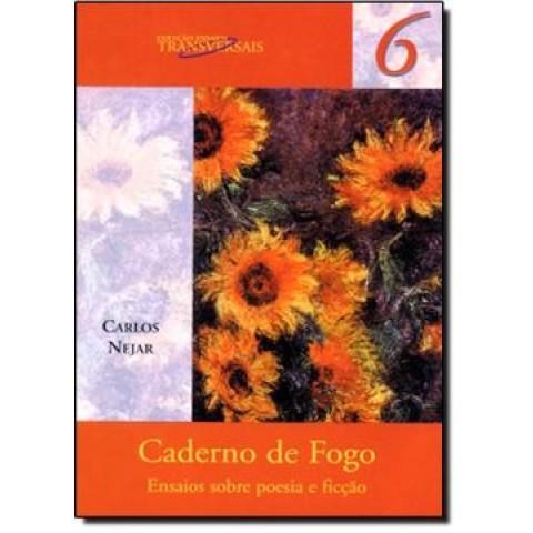 Caderno De Fogo - Ensaios Sobre Poesia E Ficcao140162.9