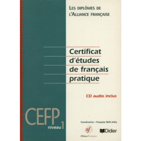 Certificat D´Etudes De Fran.Pratique 1 (Cd Audio Inclus) - Cefp123752.7