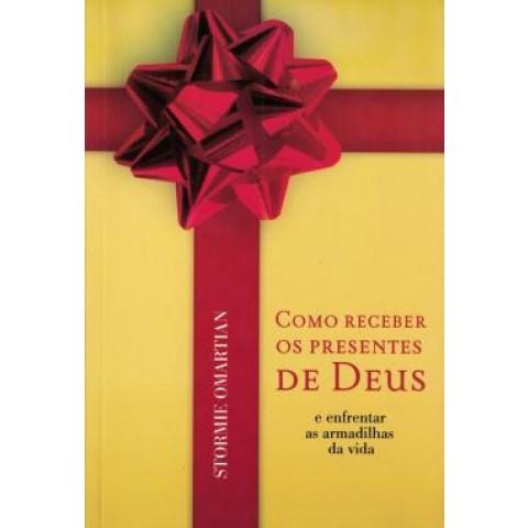 Como Receber Os Presentes De Deus572930.0