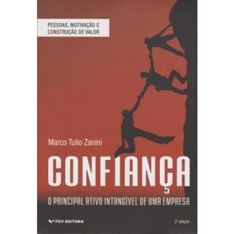 Confiança - Principal Ativo Intangivel De Uma Empresa - 2ª Ed529753.2