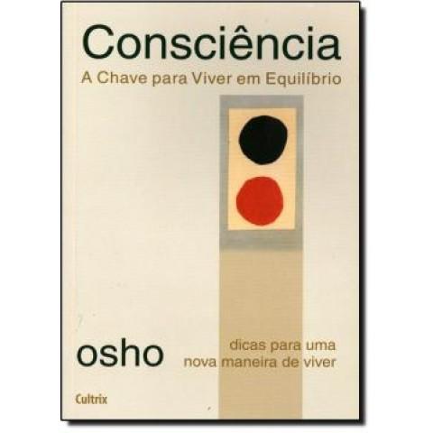Consciencia - A Chave Para Viver Em Equilibrio194382.0