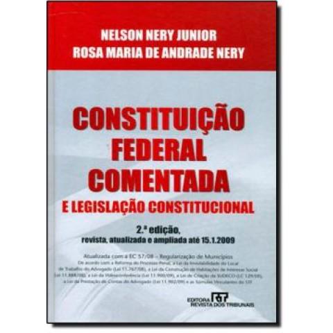 Constituicao Federal Comentada  E Legislacao Constitucional - 2ª Edicao146801.4