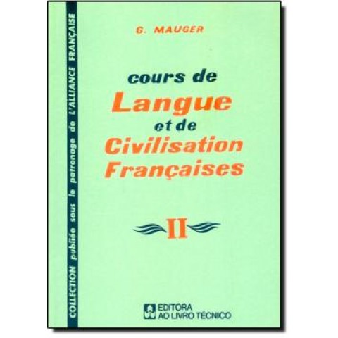 Cours De Langue Et De Civilisation Francaises 2102545.7