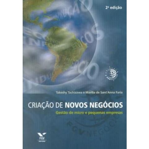 Criacao De Novos Negocios: Gestao De Micros E Pequenas Empresas - 2ªed157437.8