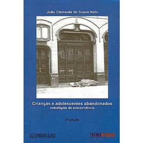 Criancas E Adolescente Abandonados - 2ª Ed400089.6
