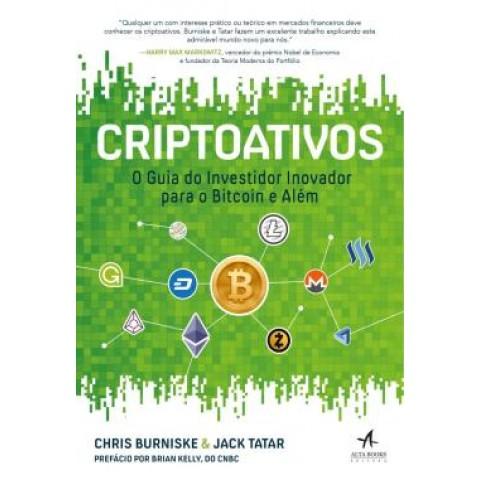 Criptoativos - O Guia Do Investidor Inovador Para Bitcoin E Alem560341.2