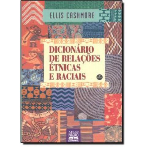 Dicionario De Relacoes Etnicas E Raciais - 2ª Ed154186.6