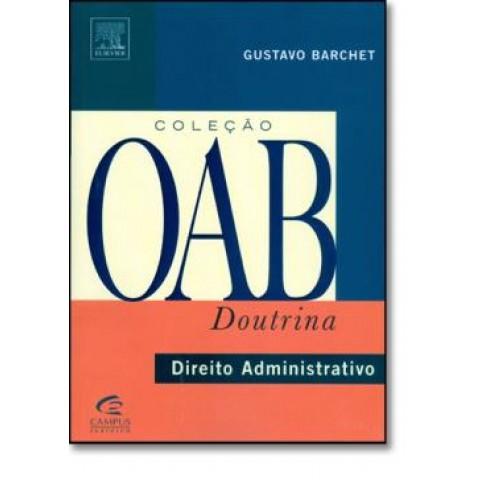 Direito Administrativo - Serie Oab Doutrina130987.0