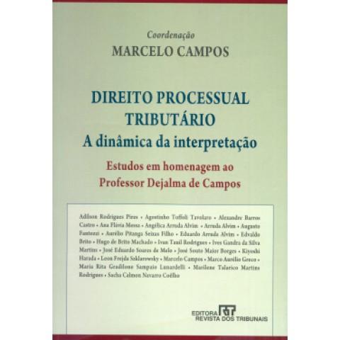 Direito Processual Tributario - A Dinamica Da Interpretacao100808.0