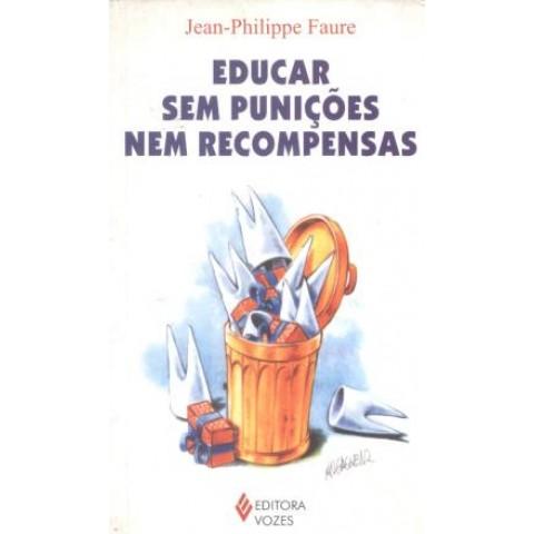 Educar Sem Punicoes Nem Recompensas105243.8