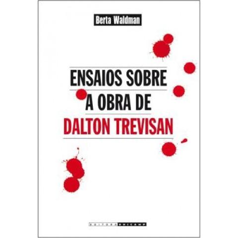 Ensaios Sobre A Obra De Dalton Trevisan547855.1