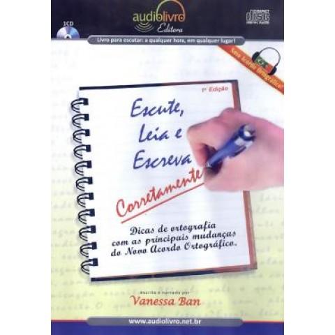Escute, Leia E Escreva Corretamente - Audiolivro301680.3