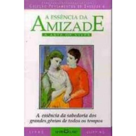 Essencia Da Amizade, A190968.1