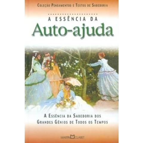 Essencia Da Auto-Ajuda, A - A Arte De Viver190970.3