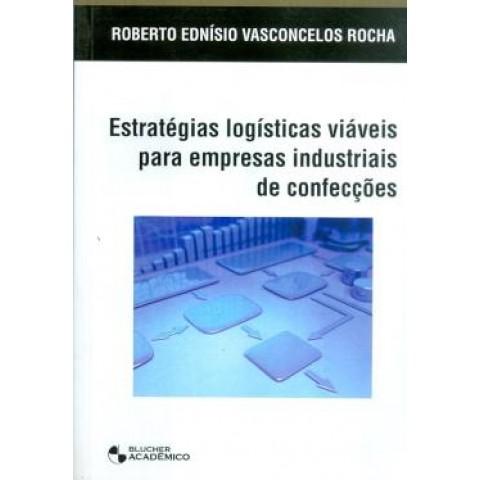 Estrategias Logisticas Viaveis Para Empresas Industriais De Confeccoes126049.9