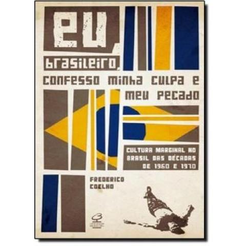 Eu, Brasileiro, Confesso Minha Culpa E Meu Pecado172091.0