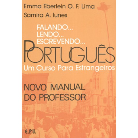 Falando... Lendo... Escrevendo... Portugues - Novo Manual Do Professor102854.5