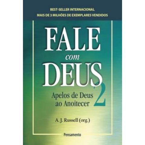 Fale Com Deus - Volume 2 - Apelos De Deus Ao Anoitecer557366.1
