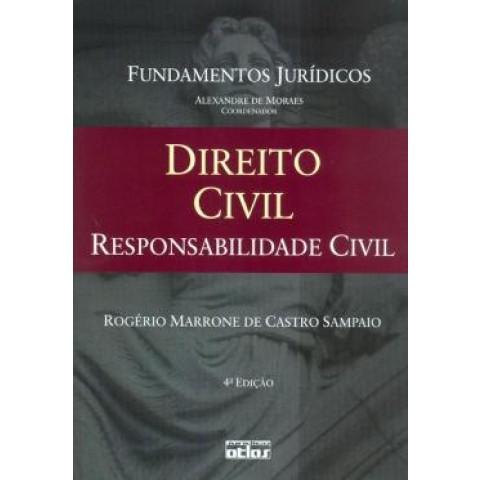 Fundamentos Juridicos - Vol. 04 - Direito Civil: Responsabilidade Civil - 4ª Edicao138456.2