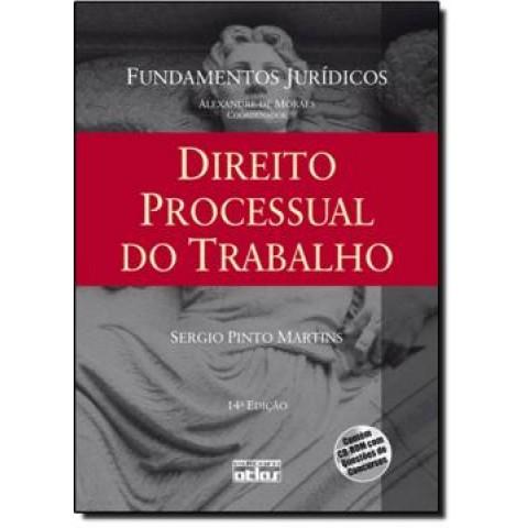 Fundamentos Juridicos - Vol. 20 - Direito Processual Do Trabalho - 14ª Edicao128411.8