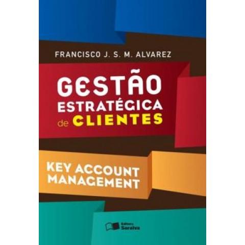 Gestao Estrategica De Clientes - Key Account Management526858.3