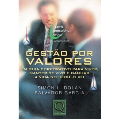 Gestao Por Valores   Um Guia Corporativo Para Viver, Manter Se Vivo164269.4