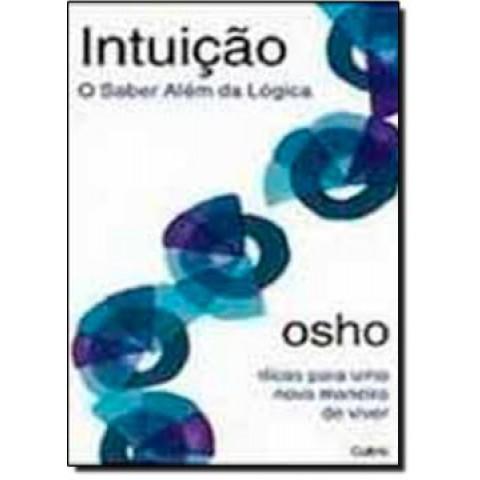 Intuicao - O Saber Alem Da Logica176379.2