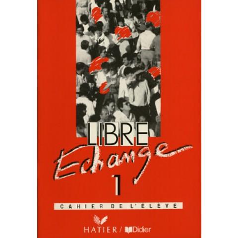 Libre Echange 1 - Cahier De L`Elove106271.9