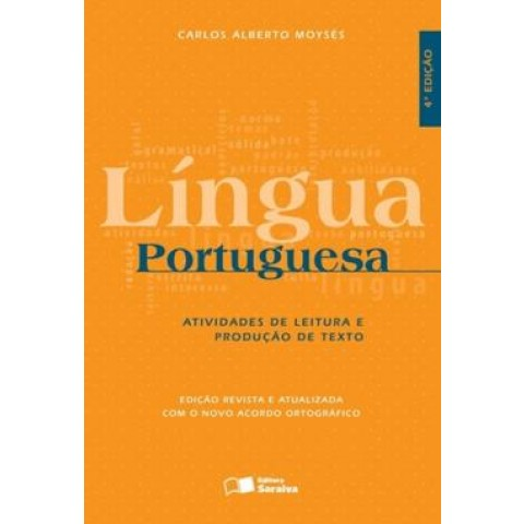 Lingua Portuguesa - Atividades De Literatura E Producao De Texto - 4ª Ed530517.9