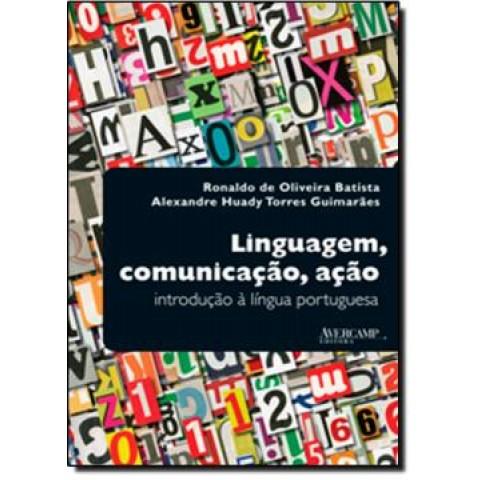Linguagem, Comunicacao, Acao - Introducao A Lingua Portuguesa197113.1