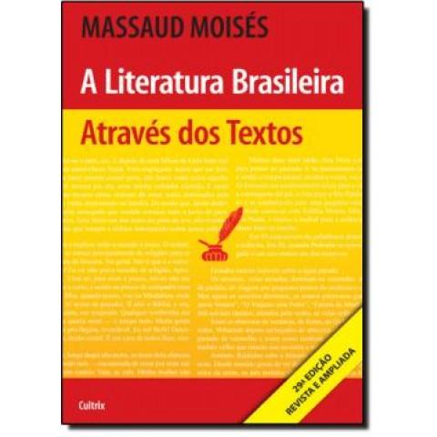 Literatura Brasileira Atraves Dos Textos - 29ª Ed189157.1