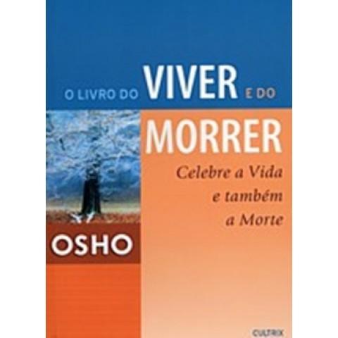 Livro Do Viver E Do Morrer, O179278.4