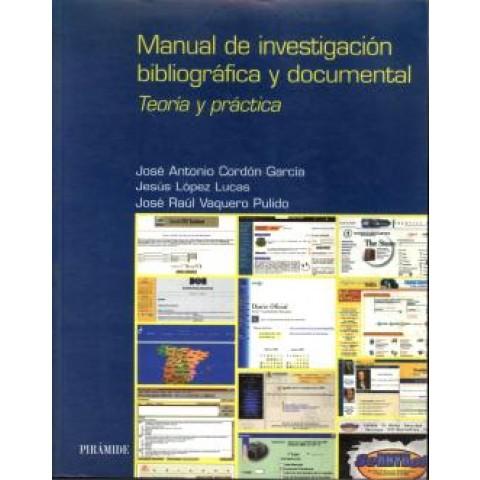 Manual De Investigacion Bibliografica Y Documental - Teoria Y Practica792341.8