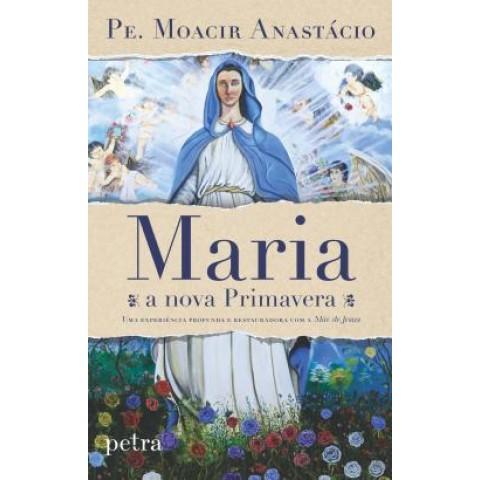 Maria, A Nova Primavera549766.3