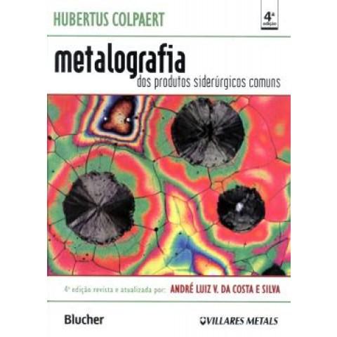 Metalografia Dos Produtos Siderurgicos Comum109472.6
