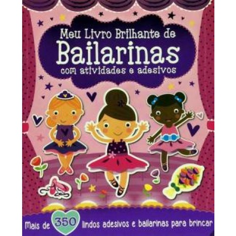 Meu Livro Brilhante - De Bailarinas Com Atividades E Adesivos558856.1