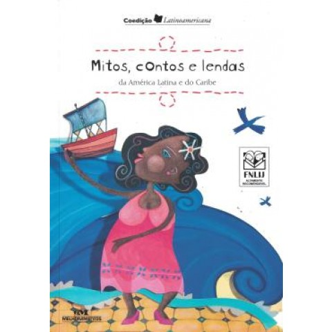 Mitos, Contos E Lendas Da America Latina E Do Caribe114167.8